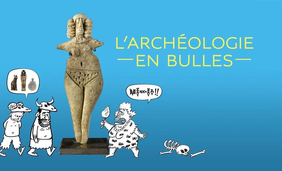"""Redécouvrir """"L'Archéologie en bulles"""""""